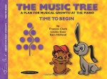 The Music Tree - Time to Begin: Primer