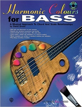 Harmonic Colours for Bass: A Musical Approach to Chord and Scale Relationships, Book & CD